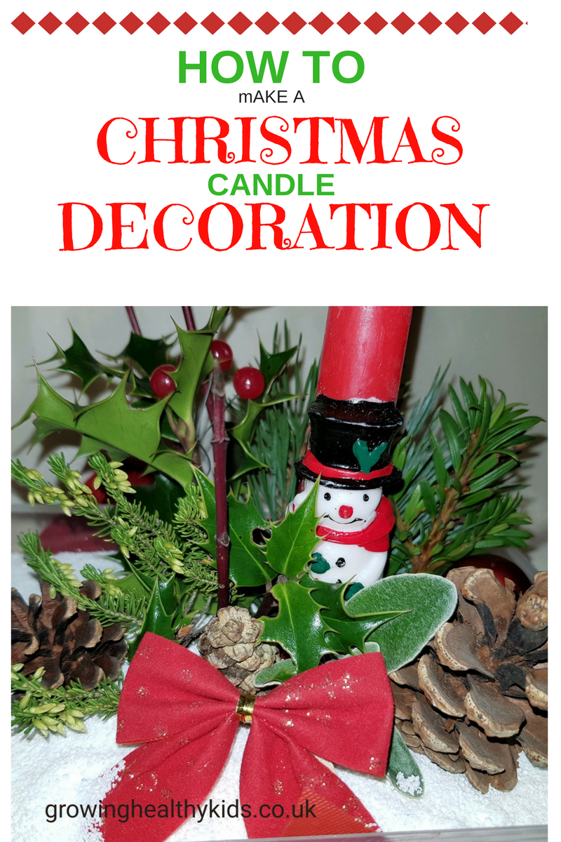 Christmas candle decorations are perfect gifts to make with your kids