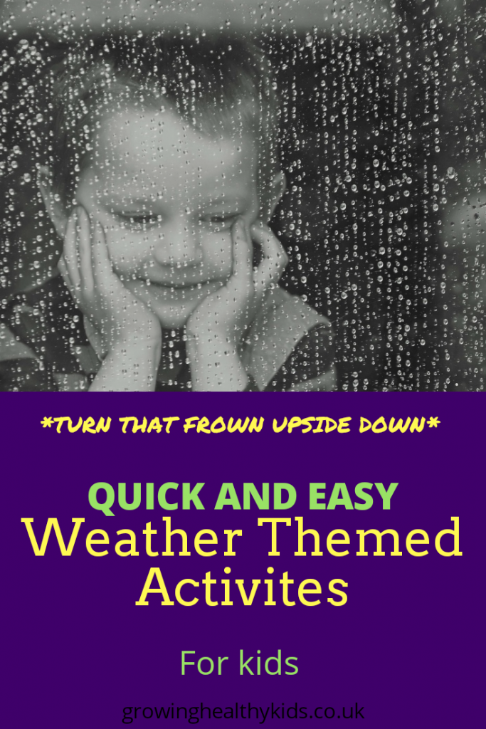 Easy Weather Activities for kids. Outdoors activities and crafts mean you can still have fun in sun, rain, wind etc. Dont let rotten weather put you off...